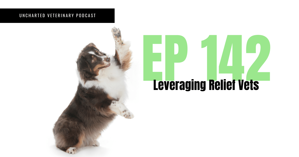 Uncharted Veterinary Podcast Episode 142